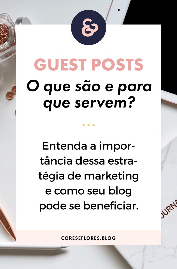 O que são e para que servem os Guest Posts?