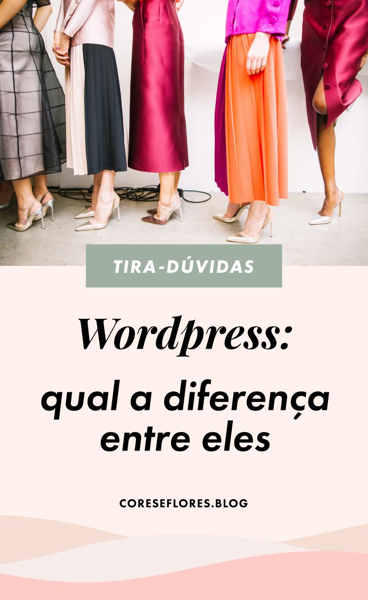 WordPress: qual a diferença entre eles?