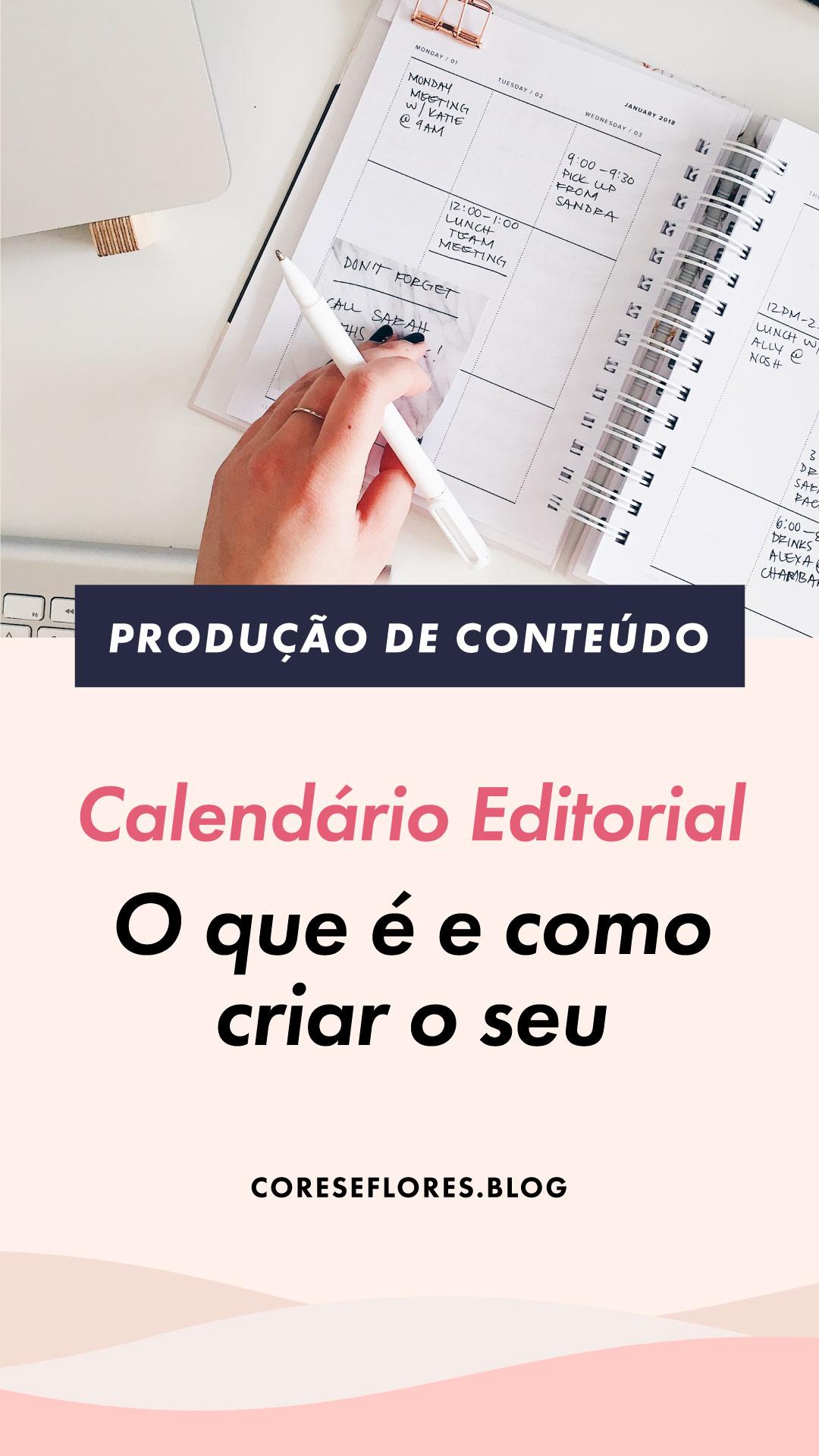 Calendário editorial: como criar para melhorar a produção de conteúdo