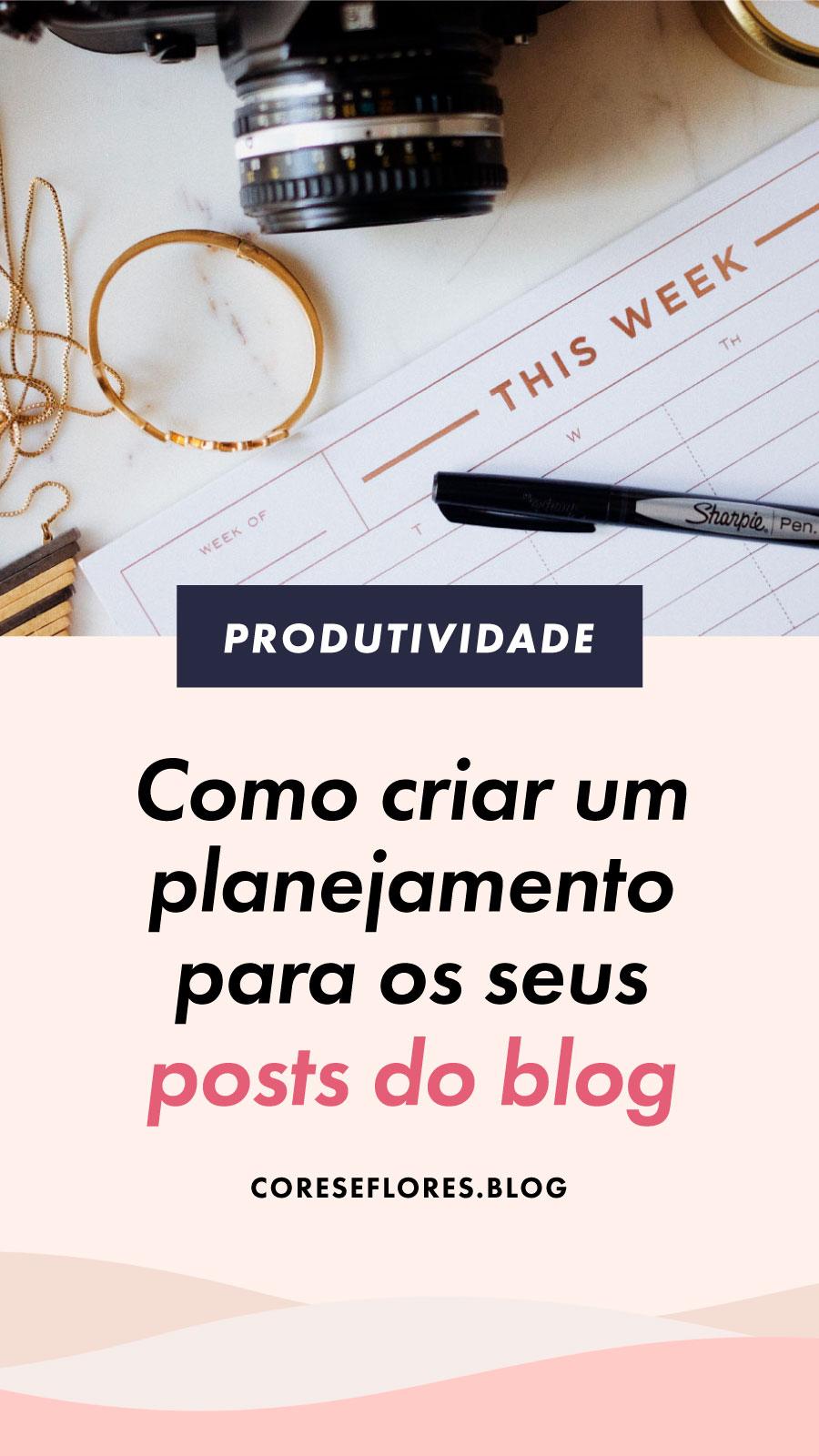 Como planejar os posts do seu blog