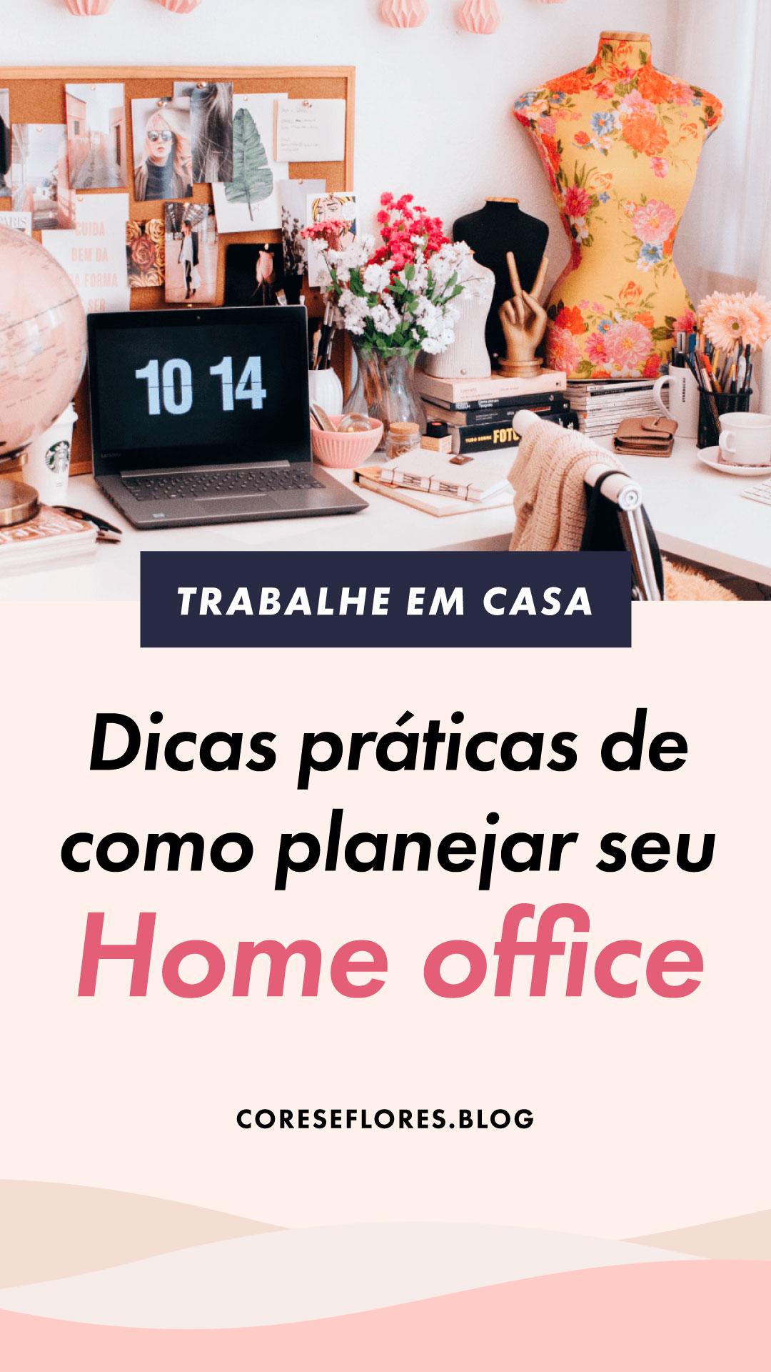 Dicas práticas de como planejar seu home office