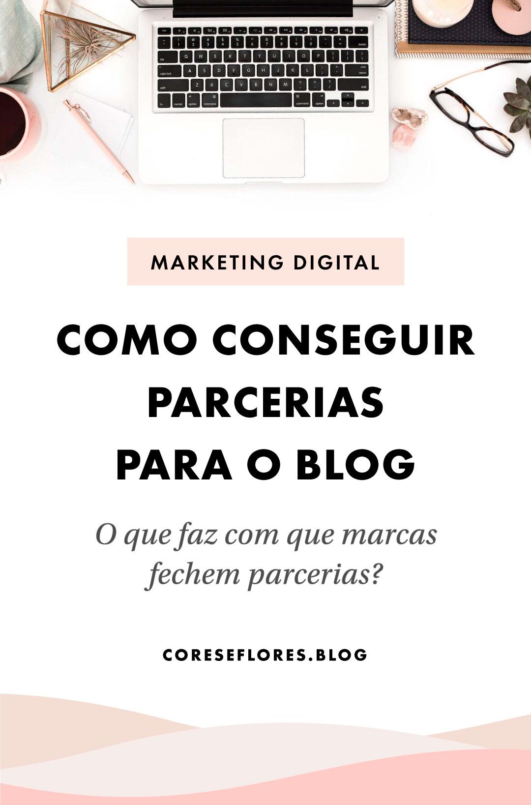 5 segredos para conseguir parcerias para o seu blog, canal no Youtube ou Instagram
