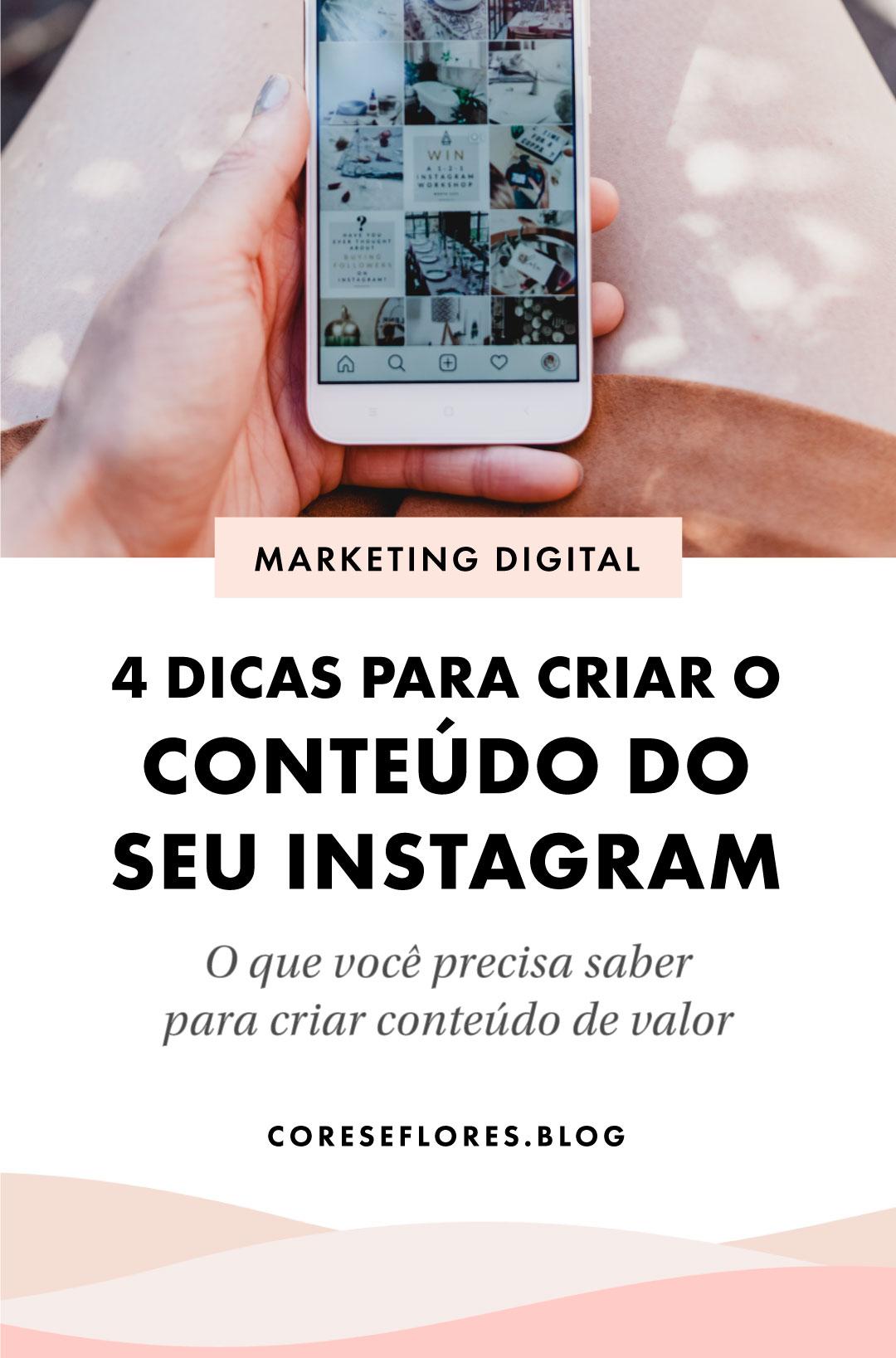 Instagram: 4 dicas para criar conteúdo de valor