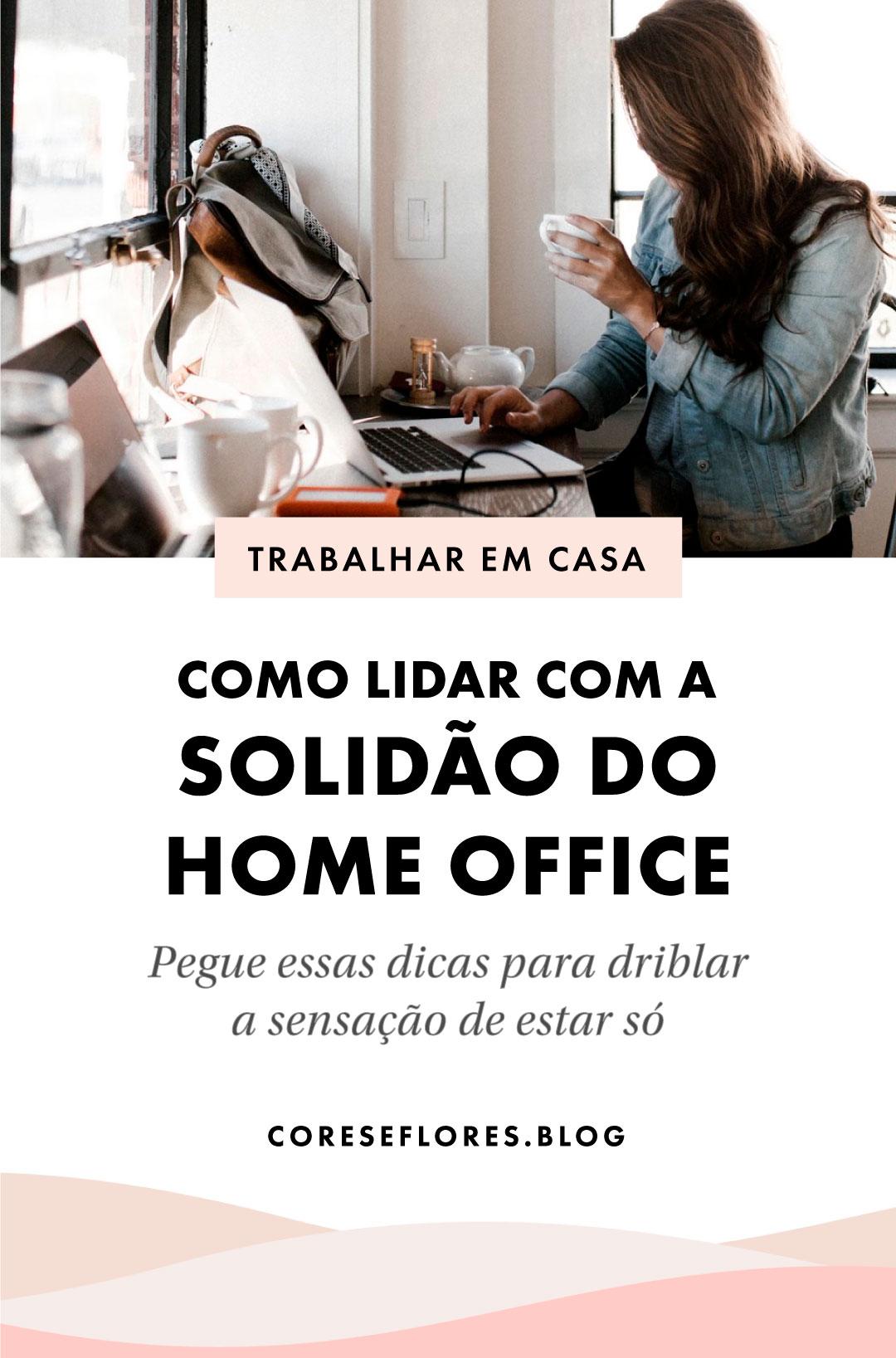 Como lidar com a solidão do home office